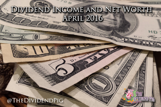 Dividend-Income-and-Net-Worth-April-2016