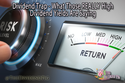Dividend Trap What Really High Dividend Yields Mean